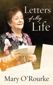 Letters of My Life ebook by Mary O'Rourke