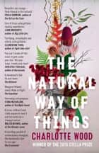 The Natural Way of Things ebook by