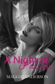 A Night of Passion ebook by M. A. Anderson