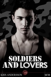 Soldiers and Lovers ebook by Kris Andersson