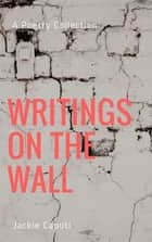 Writings on the Wall ebook by