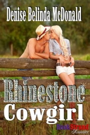 Rhinestone Cowgirl ebook by Denise Belinda McDonald