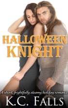 Halloween Knight ebook by