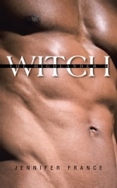 The Highlanders Witch ebook by Jennifer France