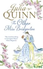 The Other Miss Bridgerton ebook by Julia Quinn