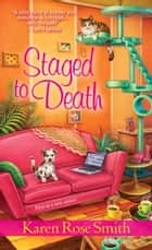 Staged to Death ebook by Karen Rose Smith