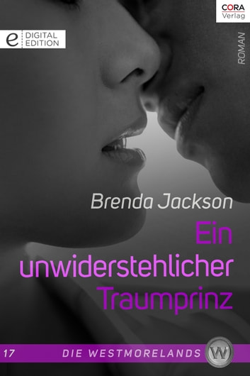 Ein unwiderstehlicher Traumprinz - Digital Edition ebook by Brenda Jackson
