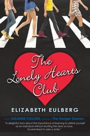 The Lonely Hearts Club ebook by Elizabeth Eulberg