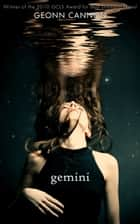 Gemini ebook by Geonn Cannon