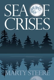 Sea of Crises ebook by Marty Steere