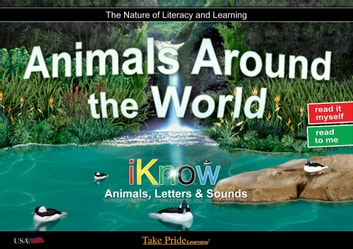 Animals Around the World - Book 4 ebook by Take Pride Learning