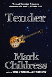 Tender ebook by Mark Childress