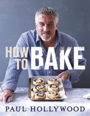 How to Bake ebook by Paul Hollywood