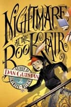 Nightmare at the Book Fair ebook by Dan Gutman