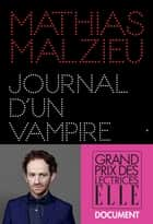 Journal d'un vampire en pyjama ebook by Mathias Malzieu