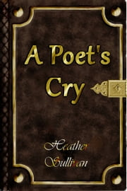 A Poet's Cry ebook by Kobo.Web.Store.Products.Fields.ContributorFieldViewModel