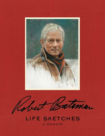Life Sketches ebook by Robert Bateman