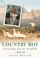 Country Boy ebook by Colin Miller