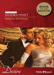 Falling For The Princess ebook by Sandra Hyatt