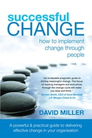Sucessful Change ebook by David Miller