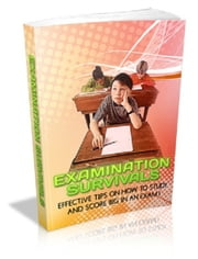 Examination Survivals ebook by Anonymous