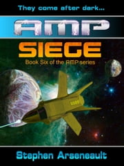 AMP Siege ebook by Stephen Arseneault