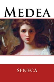 Medea ebook by Seneca