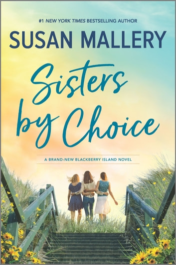 Sisters by Choice - A Novel ekitaplar by Susan Mallery