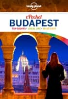 Lonely Planet Pocket Budapest ebook by Lonely Planet,Steve Fallon