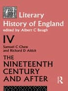 A Literary History of England Vol. 4 ebook by A Baugh
