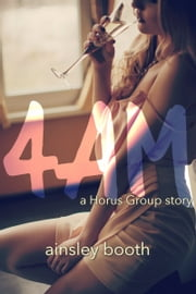4 AM - A Forbidden Bodyguard Romance ebook by Ainsley Booth