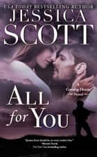 All For You - A Coming Home Novel ebook by Jessica Scott