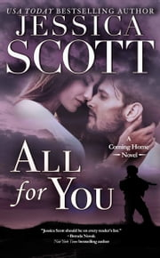 All For You - A Coming Home Novel ekitaplar by Jessica Scott