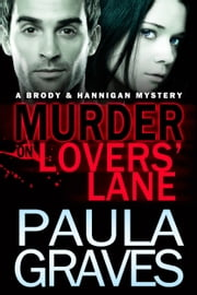 Murder on Lovers' Lane ebook by Paula Graves