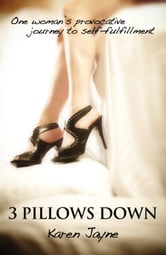 3 Pillows Down ebook by Karen Jayne
