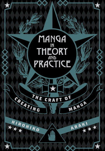 Manga in theory and practice the craft of creating manga ebook by manga in theory and practice the craft of creating manga the craft of creating fandeluxe PDF