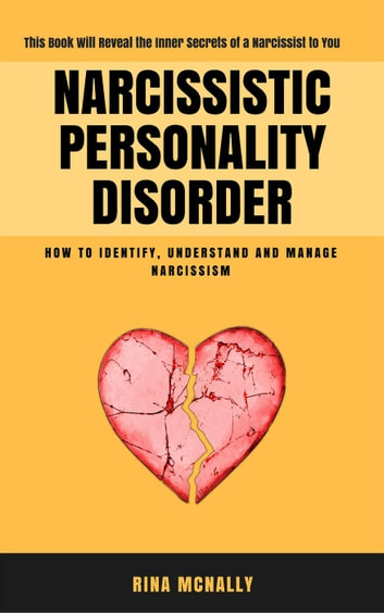 Narcissistic personality disorder how to deal with someone who has