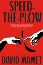 Speed-the-Plow ebook by David Mamet