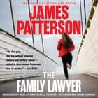 The Family Lawyer audiobook by James Patterson