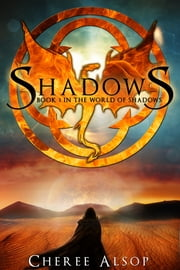 Shadows - Book One in the World of Shadows ebook by Cheree Alsop
