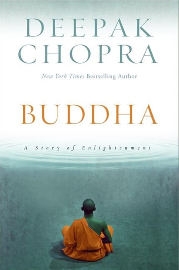 Buddha - A Story of Enlightenment ebook by Deepak Chopra