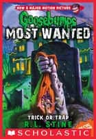 Trick or Trap ebook by R.L. Stine