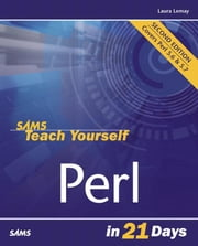 Sams Teach Yourself Perl in 21 Days ebook by Lemay, Laura