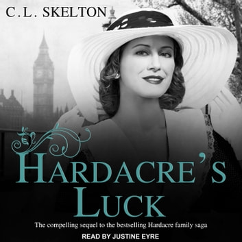 Hardacre's Luck audiobook by C.L. Skelton