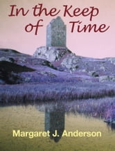 In the Keep of Time ebook by Margaret J. Anderson
