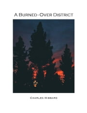 A Burned-Over District ebook by Charles Hibbard