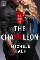 The Chameleon ebook by Michele Hauf