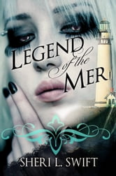 Legend of the Mer ebook by Sheri L. Swift