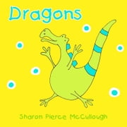 Dragons ebook by Sharon Pierce McCullough