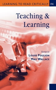 Learning to Read Critically in Teaching and Learning ebook by Ms Louise Poulson,Professor Mike Wallace